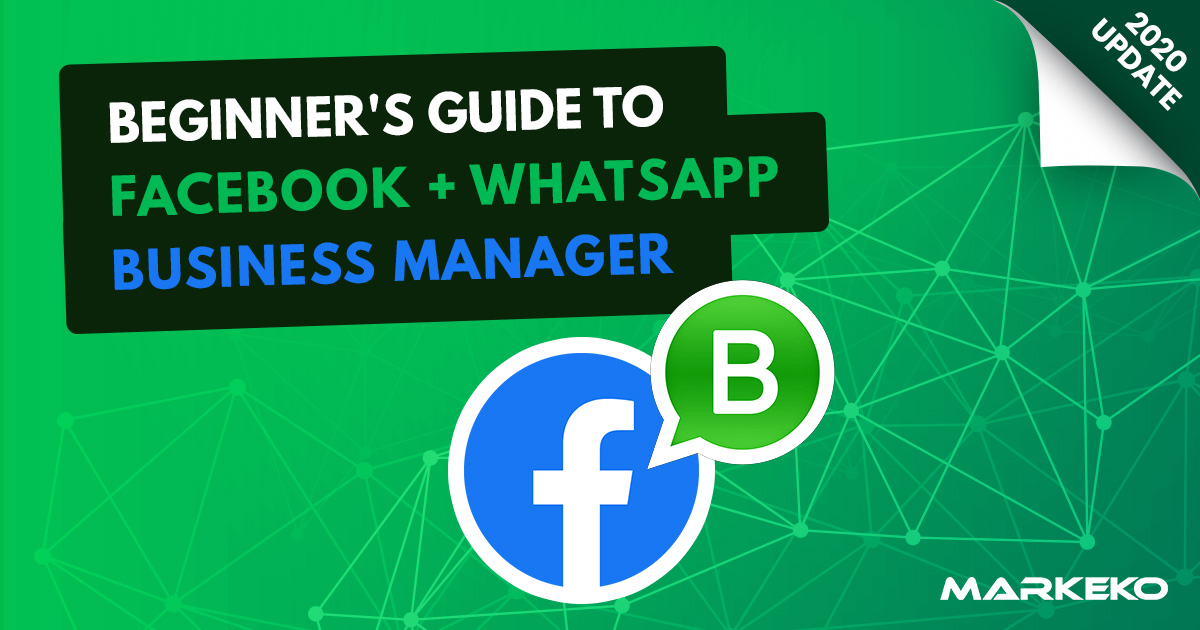 Beginner S Guide To Facebook Whatsapp Business Manager